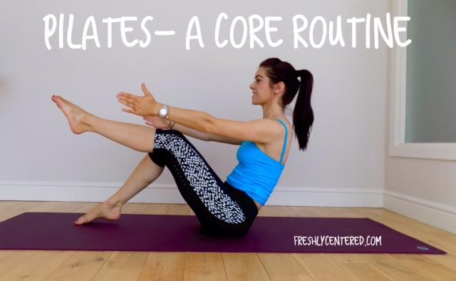 Pilates video- A Core Routine (F-R-E-E!)