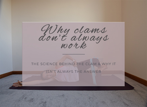 Clam exercise- Why it doesn't always work