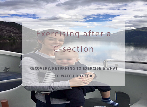 Exercise after a C-section & how to get started