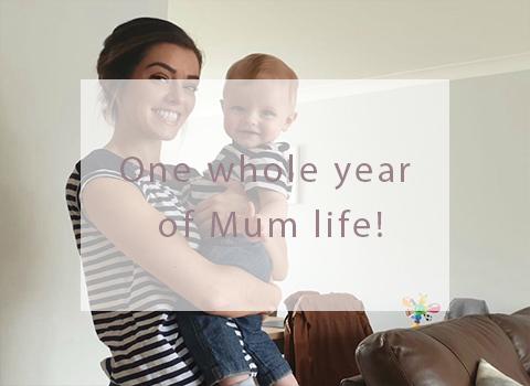 One whole year of Mum life!