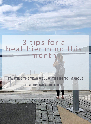 3 tips to a healthier mind this month