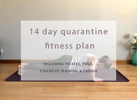 14 Day Quarantine Fitness Plan