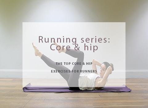 Running series: Core & Hip