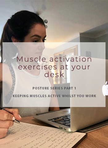 Muscle activation exercises at your desk