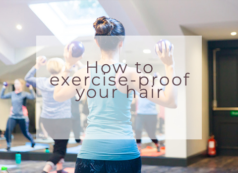 How to exercise-proof your hair
