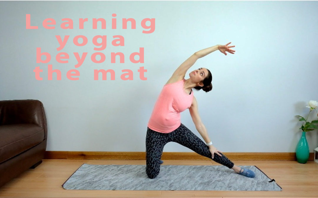 Learning yoga beyond the mat